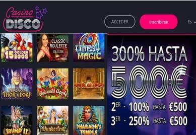 Impresionante bono de hasta 300% por 500 euros Casino Disco